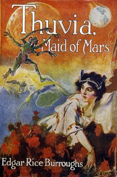 Thuvia, Maid of Mars, Edgar Rice Burroughs