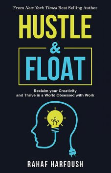 Hustle and Float, Rahaf Harfoush