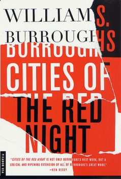 Cities of the Red Night, William Burroughs