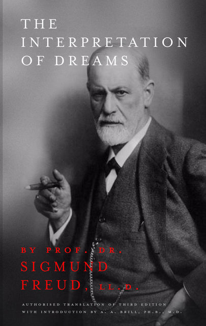 The Interpretation of Dreams, Sigmund Freud