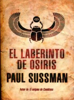 El Laberinto De Osiris, Paul Sussman