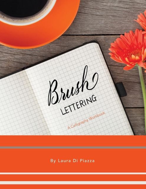 Brush Lettering, Laura Di Piazza