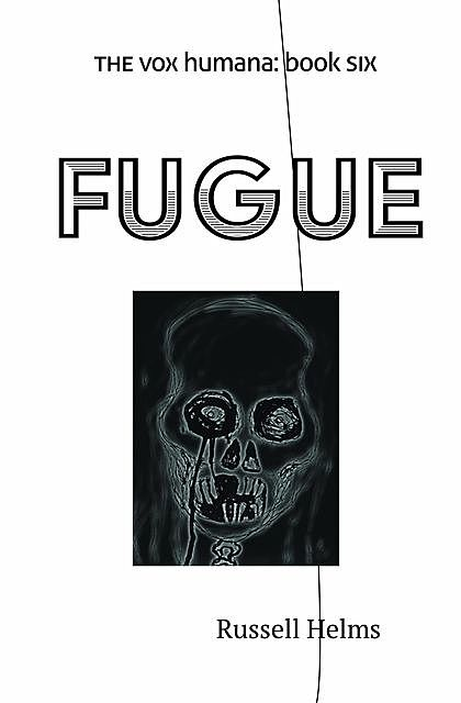 Fugue, Russell Helms