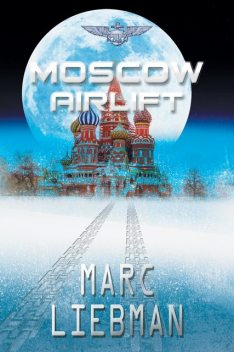 Moscow Airlift, Marc Liebman