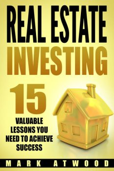 Real Estate Investing, Mark Atwood