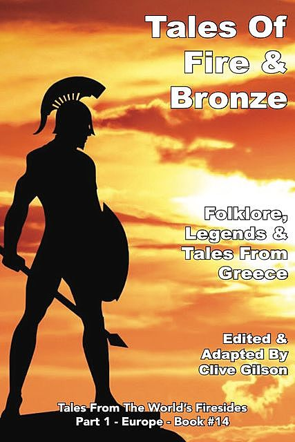 Tales Of Fire & Bronze, Clive Gilson