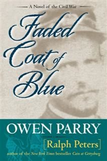 Faded Coat of Blue, Ralph Peters