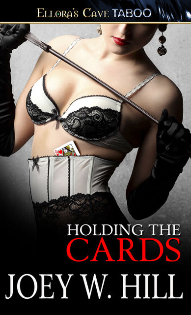 Holding the Cards, Joey W.Hill
