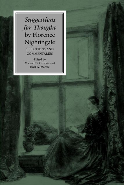 Suggestions for Thought by Florence Nightingale, Michael D.Calabria