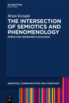 The Intersection of Semiotics and Phenomenology, Brian Kemple