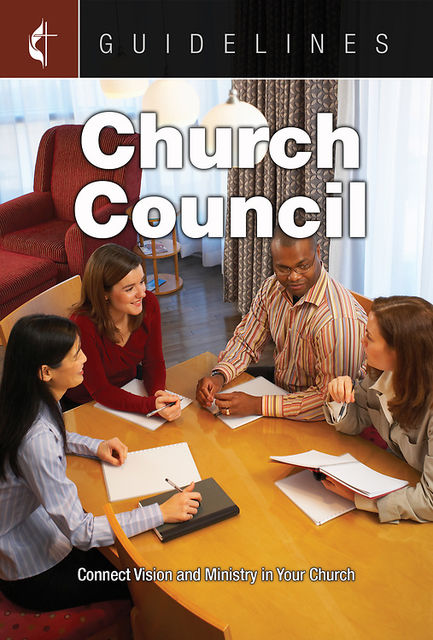 Guidelines Church Council, General Board Of Discipleship