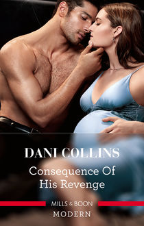 Consequence Of His Revenge, Dani Collins