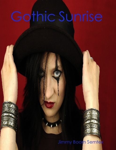 Gothic Sunrise, Jimmy Boom Semtex