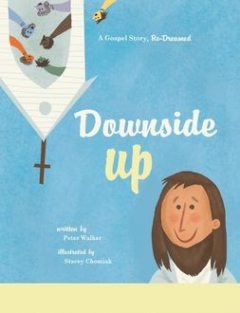 Downside Up, Peter Walker