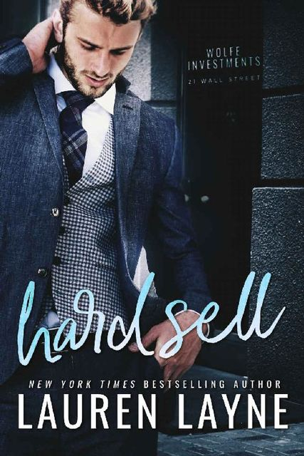 Hard Sell (21 Wall Street), Lauren Layne