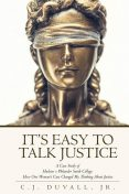 It's Easy to Talk Justice: A Case Study of Hudson v Philander Smith College, C.J. Duvall Jr