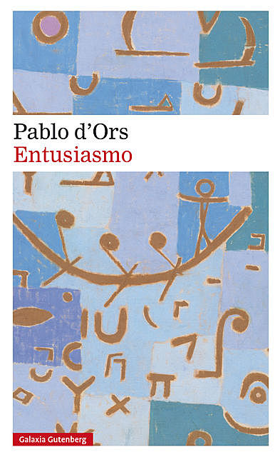Entusiasmo, Pablo d'Ors