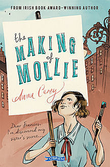 The Making of Mollie, Anna Carey