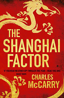 The Shanghai Factor, Charles McCarry