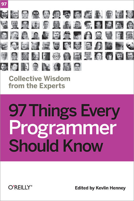 97 Things Every Programmer Should Know, 97 Things Every X Should Know