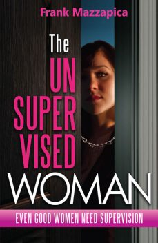 The Unsupervised Woman, Frank Mazzapica