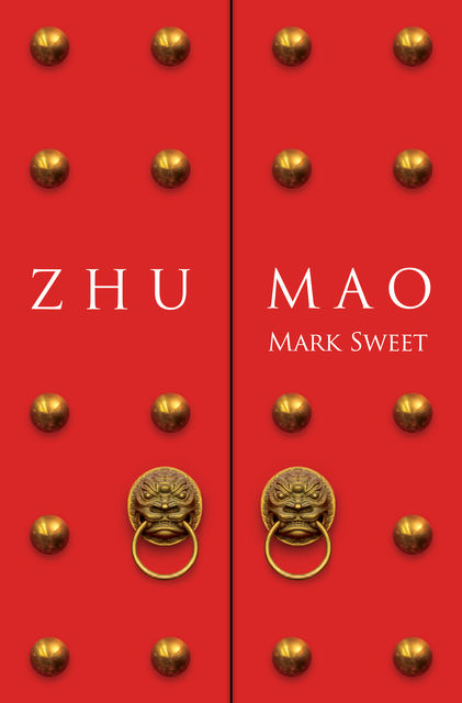 Zhu Mao, Mark Sweet
