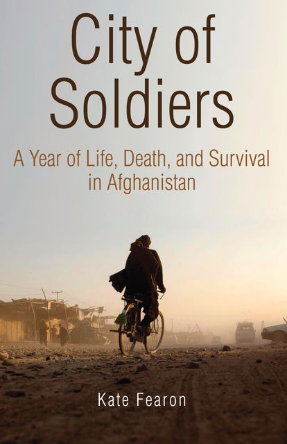 City of Soldiers, Kate Fearon