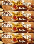 Delicious Diabetic Recipes – Over 500 Yummy Recipes, Eric Spencer