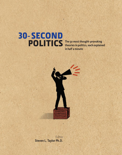 30-Second Politics, Steven L.Taylor