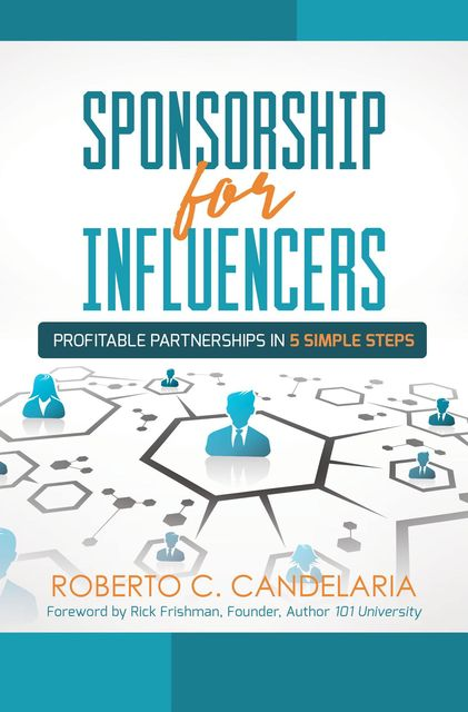 Sponsorship for Influencers, Roberto C. Candeleria
