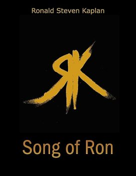 Song of Ron, Ronald Steven Kaplan