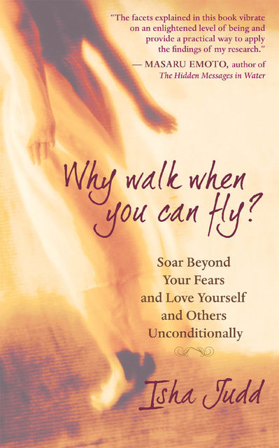 Why Walk When You Can Fly?, Isha Judd