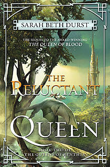 The Reluctant Queen, Sarah Beth Durst