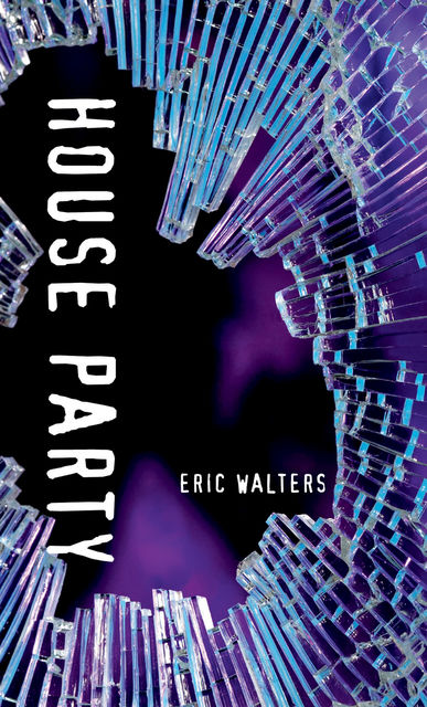 House Party, Eric Walters