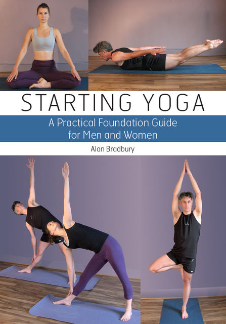 Starting Yoga, Alan Bradbury