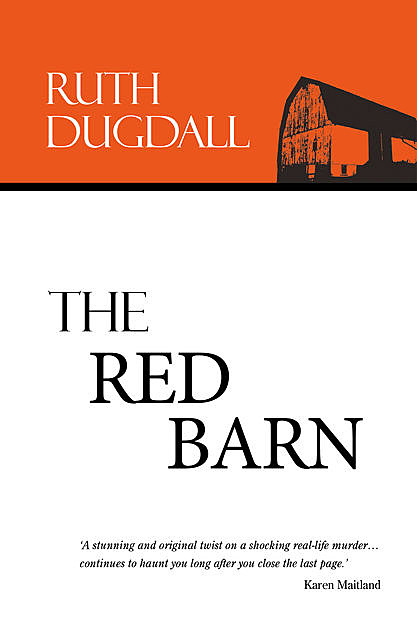 The Red Barn, Ruth Dugdall
