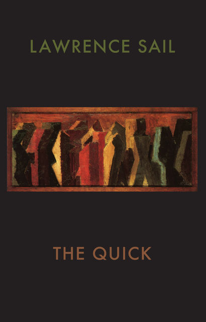 The Quick, Lawrence Sail