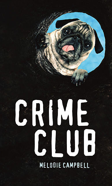 The Crime Club, Melodie Campbell