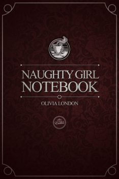 Naughty Girl Notebook, Olivia London