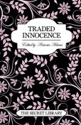 Traded Innocence, Elizabeth Coldwell, K.D. Grace, Toni Sands