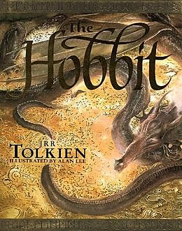 The Hobbit or There and Back Again, John R.R.Tolkien