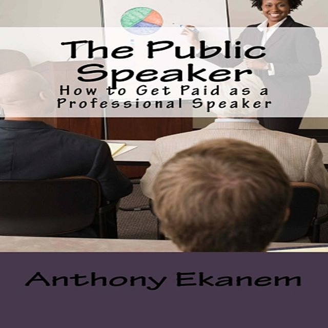 The Public Speaker, Anthony Ekanem