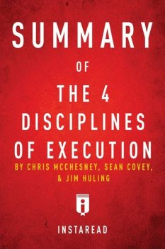 Summary of The 4 Disciplines of Execution, Instaread