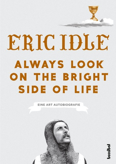Always Look On The Bright Side Of Life, Eric Idle