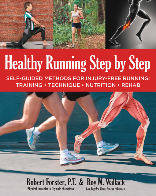 Healthy Running Step by Step, Robert Forster, Roy Wallack