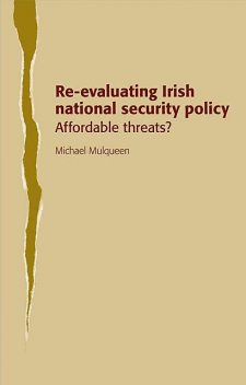Re-evaluating Irish national security policy, Michael Mulqueen