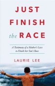 Just Finish the Race, Laurie Lee