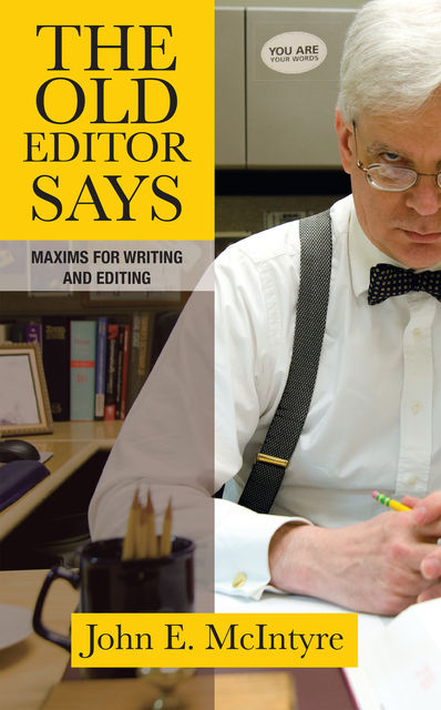 The Old Editor Says, John E.McIntyre