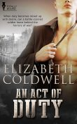 An Act of Duty, Elizabeth Coldwell
