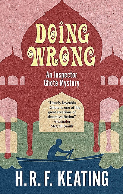 Doing Wrong, H.R.F.Keating